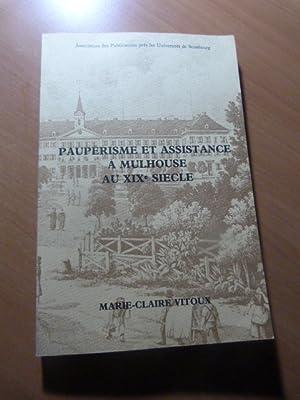 Paupérisme et assistance à Mulhouse au XIXe siècle. Alsace