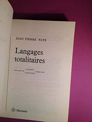 Langages Totalitaires: FAYE, Jean-Pierre