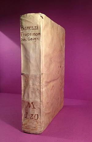 Il Proprinomio historico, geografico, e poetico ;: BAREZZI, Barezzo