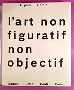 L'Art non figuratif non objectif: HERBIN, Auguste