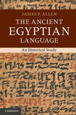 The Ancient Egyptian Language. An Historical Study