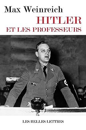 Hitler et les professeurs: Weinreich, Max