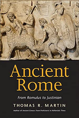 Ancient Rome. From Romulus to Justinian.