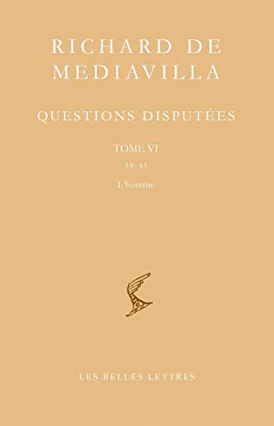 Questions disputées. Tome VI : Questions 38-45. L?homme