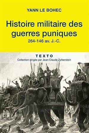 Histoire militaire des guerres puniques. 264-146 av.: Le Bohec, Yann