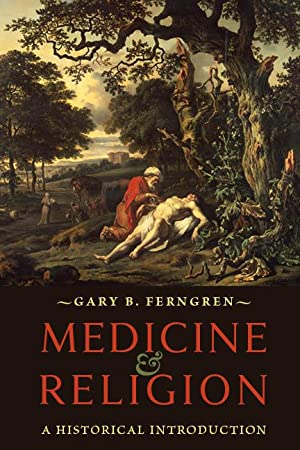 Medicine and Religion. A Historical Introduction.