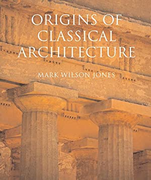 Origins of Classical Architecture