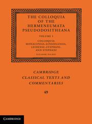 The Colloquia of the Hermeneumata Pseudodositheana : Volume 1, Volume 1. Colloquia Monacensia-Ein...