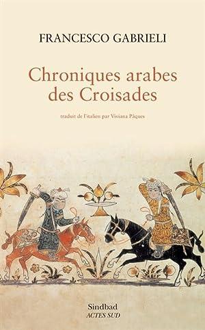 Chroniques arabes des croisades: Gabrieli, Francesco