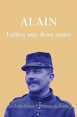 Lettres aux deux amies: Alain