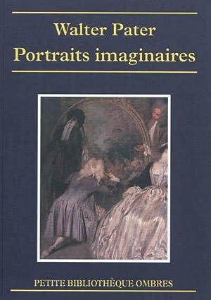 Portraits imaginaires: Pater, Walter