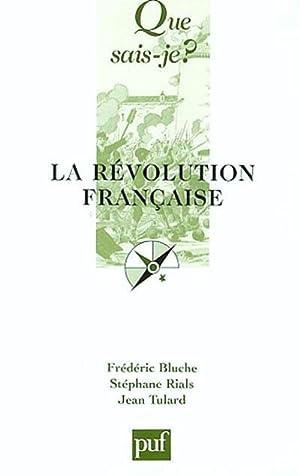 La Révolution française.: Bluche, Frédéric; Rials,