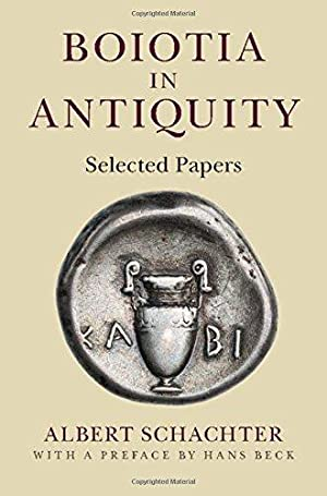 Boiotia in Antiquity. Selected Papers