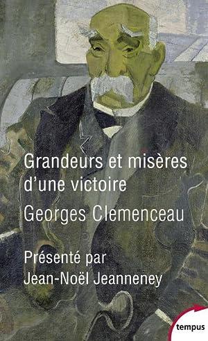 Grandeurs et misères d'une victoire: Clémenceau, Georges