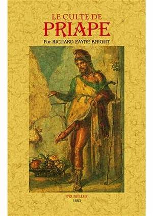 Le culte de Priape et ses rapports: Payne Knight, Richard