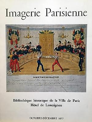 Imagerie parisienne, XVI - XIX siècle.: CATALOGUE D'EXPOSITION.
