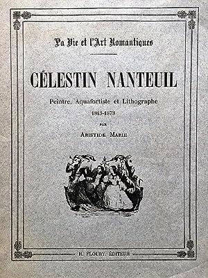 Célestin Nanteuil. Peintre, aquafortiste et lithographe.1913-1973. (La: NANTEUIL. - MARIE