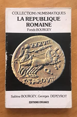La République romaine. Fonds Bourgey. Collections numismatiques.