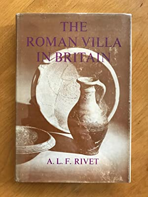 The Roman Villa in Britain.
