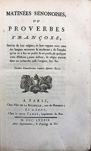 Matinées sénonoises, ou Proverbes françois, suivis de: TUET Abbé Jean-Charles-Francois.