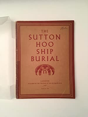 The Sutton hoo ship burial