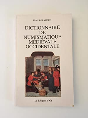 Dictionnaire de numismatique médiévale occidental (préface de M. Pastoureau).