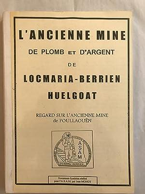 L'Ancienne mine de plomb et d'argent de: MONOT Jean