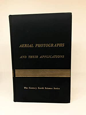 Aerial Photographs and their Applications.