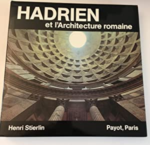 Hadrien et l'Architecture Romaine: (Collection