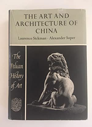 The Art and Architecture of China. The Pelican History of Art.