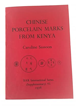 Chinese porcelain marks from coastal sites in Kenya: aspects of trade in the Indian Ocean, XIV-XI...