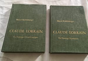 Claude Lorrain the Paintings: volume 1: Critical Catalogue, volume 2: Illustrations.