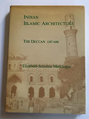 Indian Islamic Architecture: The Deccan, 1347–1686.