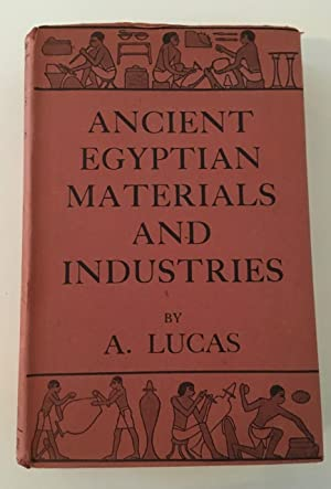 Ancient Egyptian Materials and Industries.