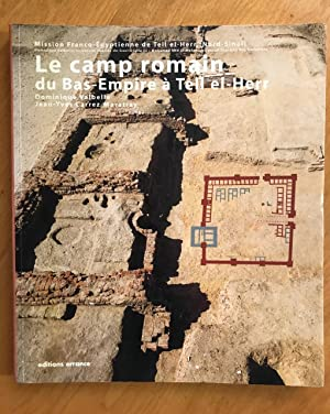 Le camp romain du Bas-Empire à Tell-el-Herr.