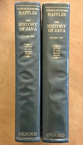 The History of Java. By Thomas Stamford Raffles, with an introduction by John Bastin. 2 Volumes.