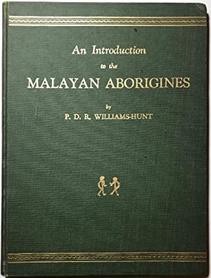 An Introduction to the Malayan Aborigines.