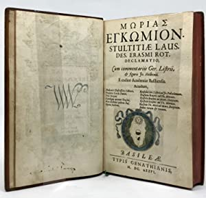 Morias Enkomion [en grec] Stultitiae laus. Des.: ERASME