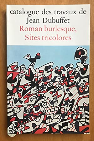 Catalogue des Travaux de Jean Dubuffet, Fascicule XXVIII: Roman Burlesque, Sites tricolores.