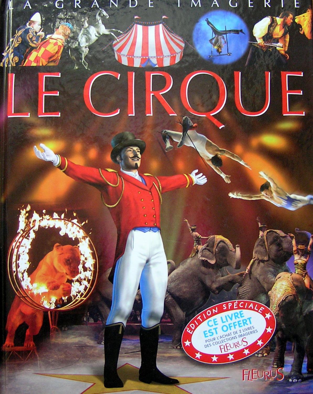 La Grande Imagerie Le Cirque