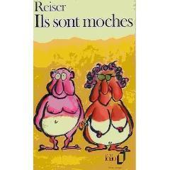 Ils sont moches: Reiser