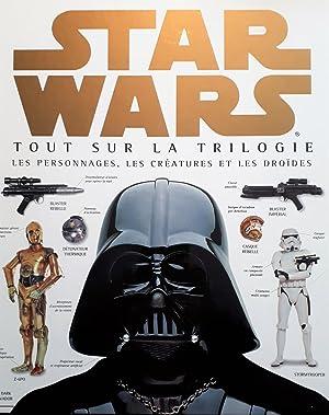 Star Wars. Tout sur la trilogie: Reynolds, David West,