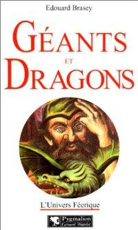 Géants et dragons