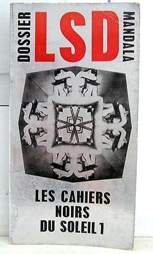 Dossier LSD Mandala. Les cahiers noirs du: Bernard Pierre, Bailly