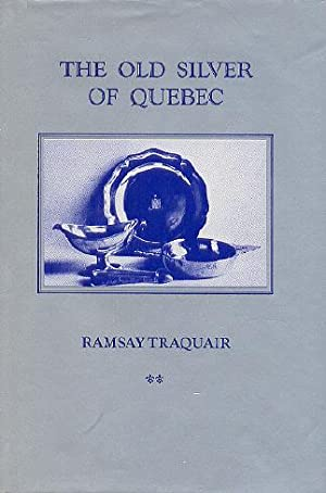 The Old Silver of Quebec