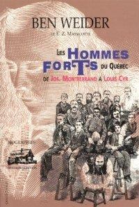 Les Hommes Forts du Québec de Jos: Weider, Ben