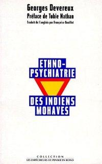 Ethno-psychiatrie des Indiens Mohaves