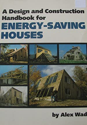 A Design and Construction Handbook for Energy-Saving Houses