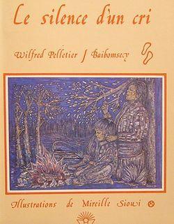 Le Silence d'un cri: Wilfred Pelletier