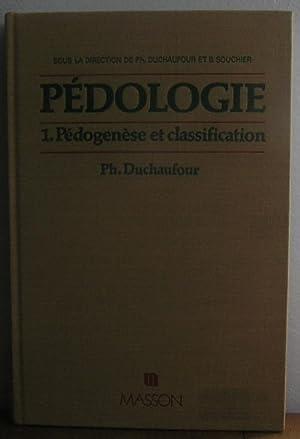 Pédologie. 1. Pédogène et classification: Ph. Duchaufour